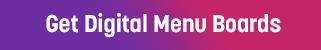 Get Mood Digital Menu Boards Now